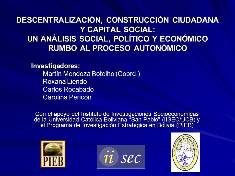 DESCENTRALIZACIÓN, CONSTRUCCIÓN CIUDADANA Y CAPITAL SOCIAL: UN ANÁLISIS SOCIAL, POLÍTICO Y ECONÓMICO RUMBO AL PROCESO AUTONÓMICO