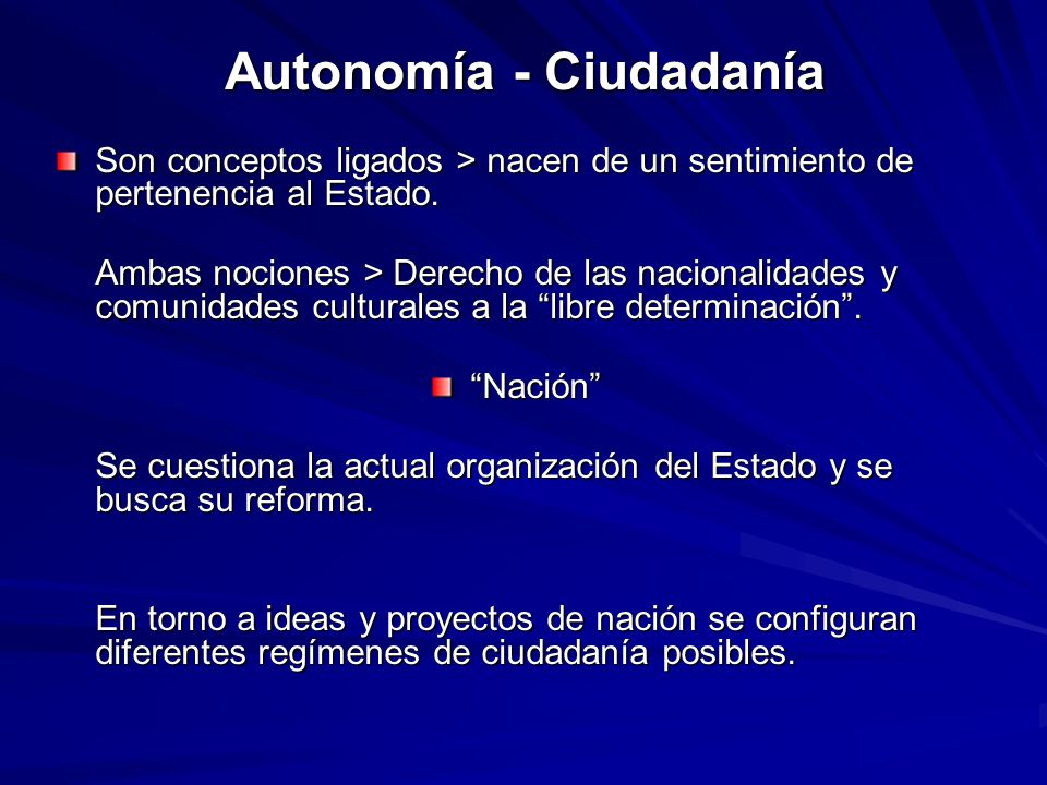 Autonomía - Ciudadanía