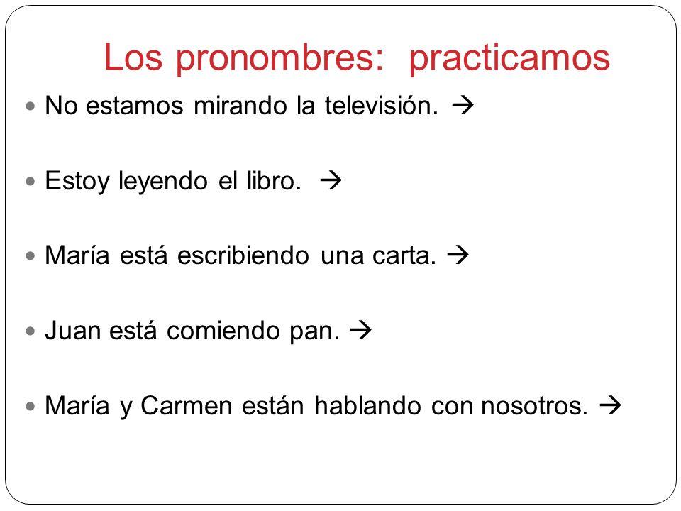Los pronombres: practicamos