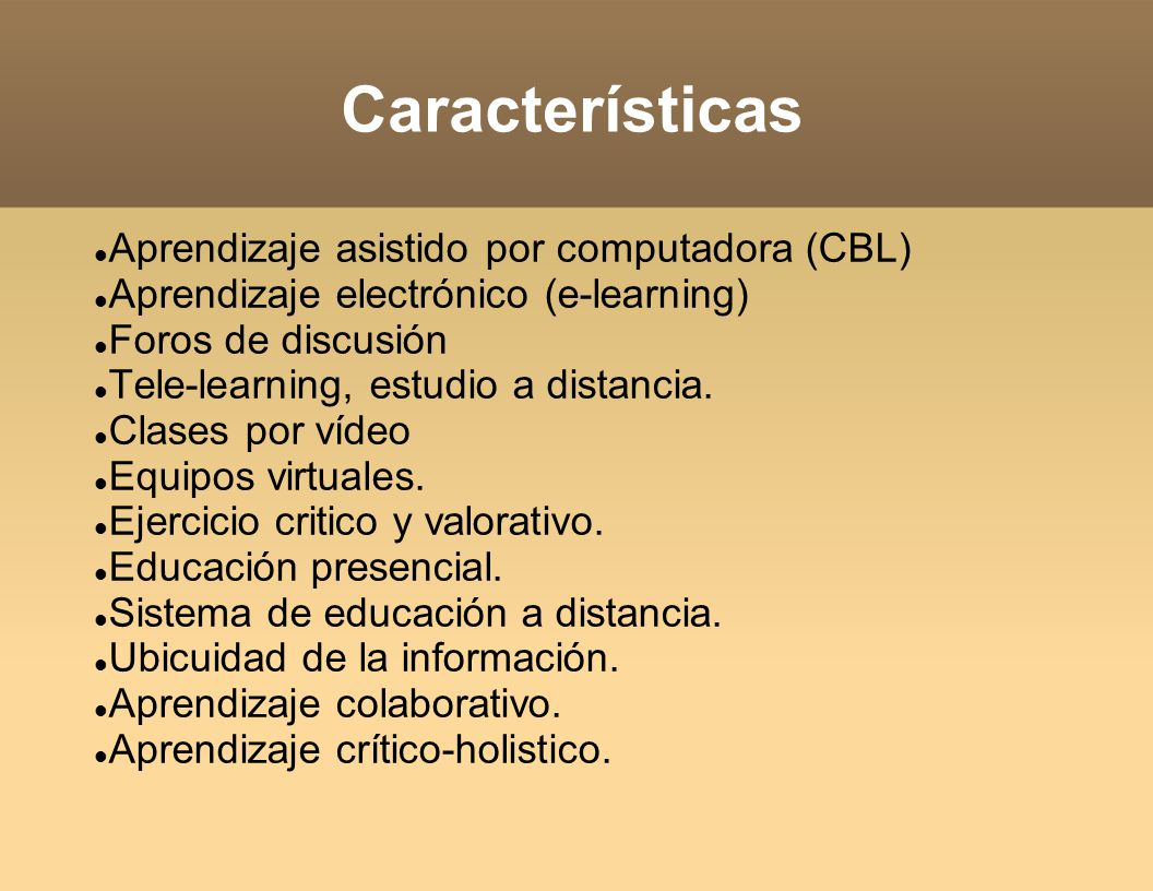 Características Aprendizaje asistido por computadora (CBL)