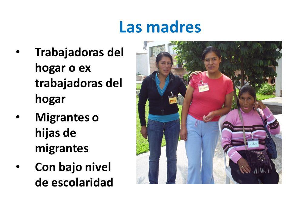 Las madres Trabajadoras del hogar o ex trabajadoras del hogar