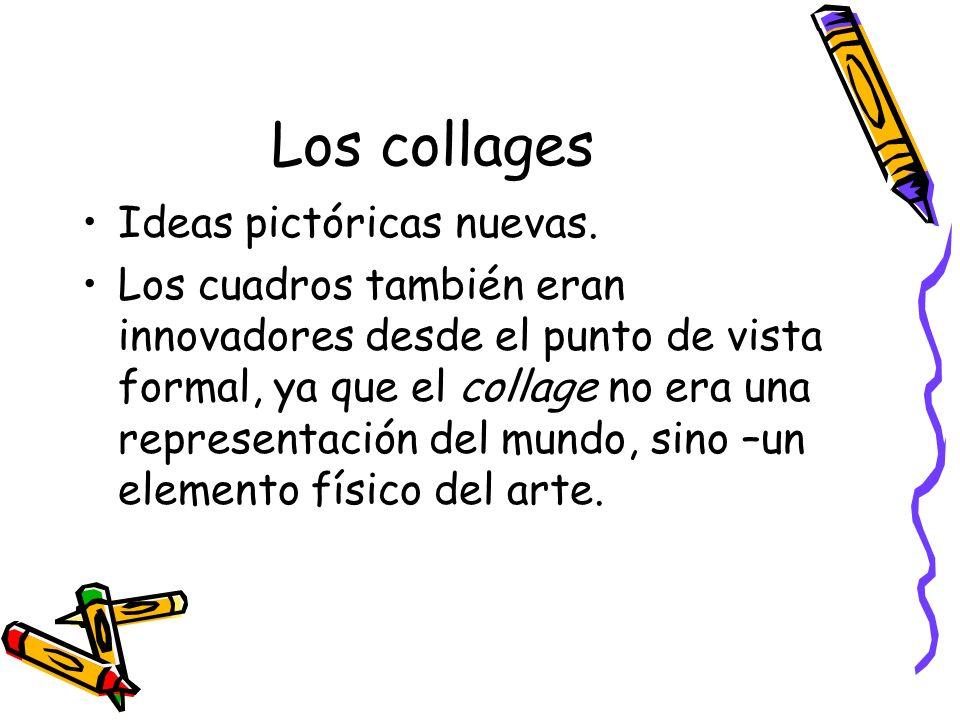 Los collages Ideas pictóricas nuevas.