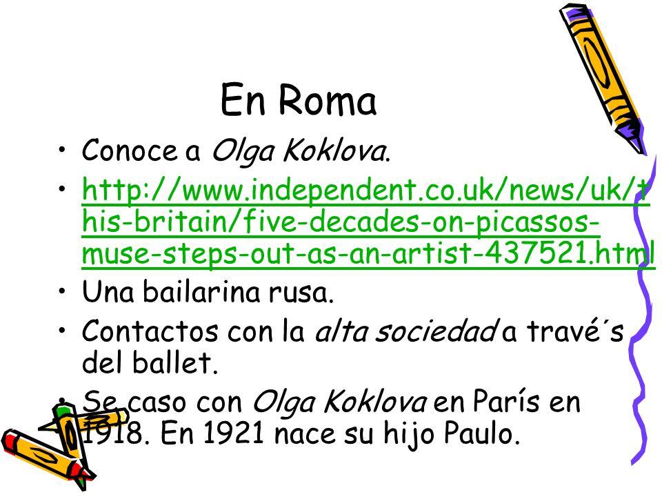 En Roma Conoce a Olga Koklova.