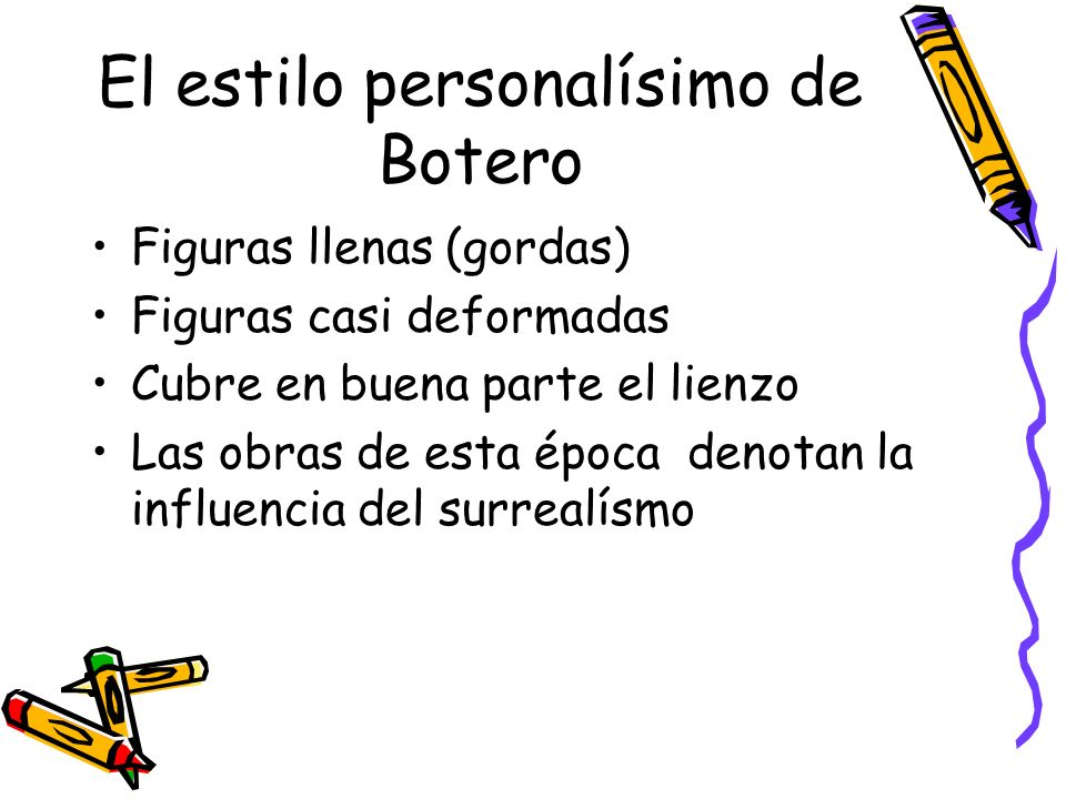 El estilo personalísimo de Botero