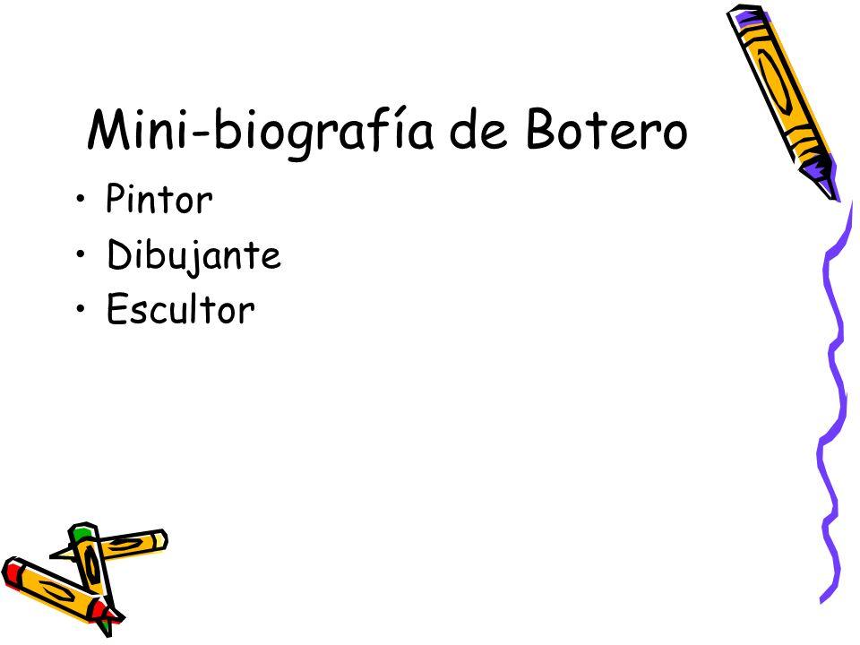 Mini-biografía de Botero
