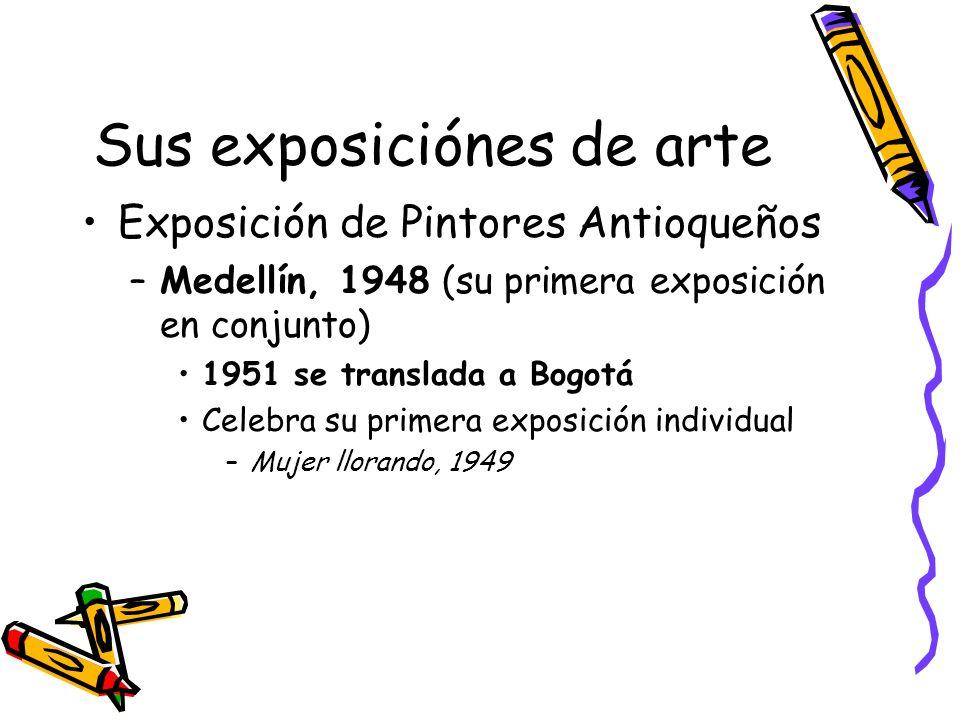 Sus exposiciónes de arte