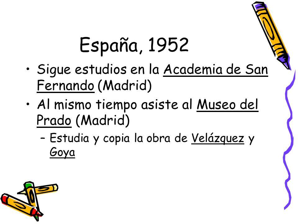 España, 1952 Sigue estudios en la Academia de San Fernando (Madrid)