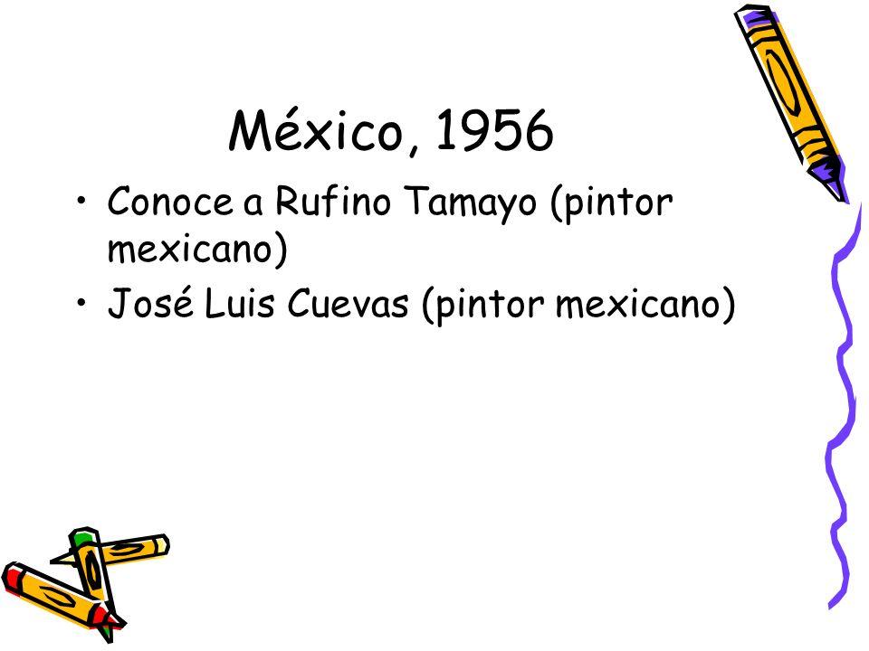 México, 1956 Conoce a Rufino Tamayo (pintor mexicano)