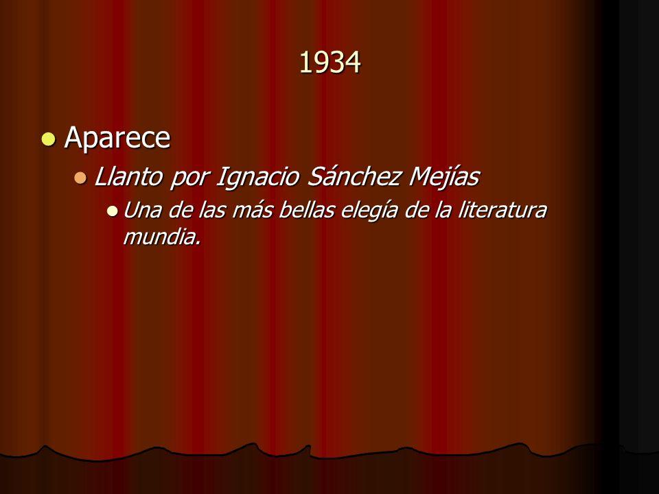 1934 Aparece Llanto por Ignacio Sánchez Mejías