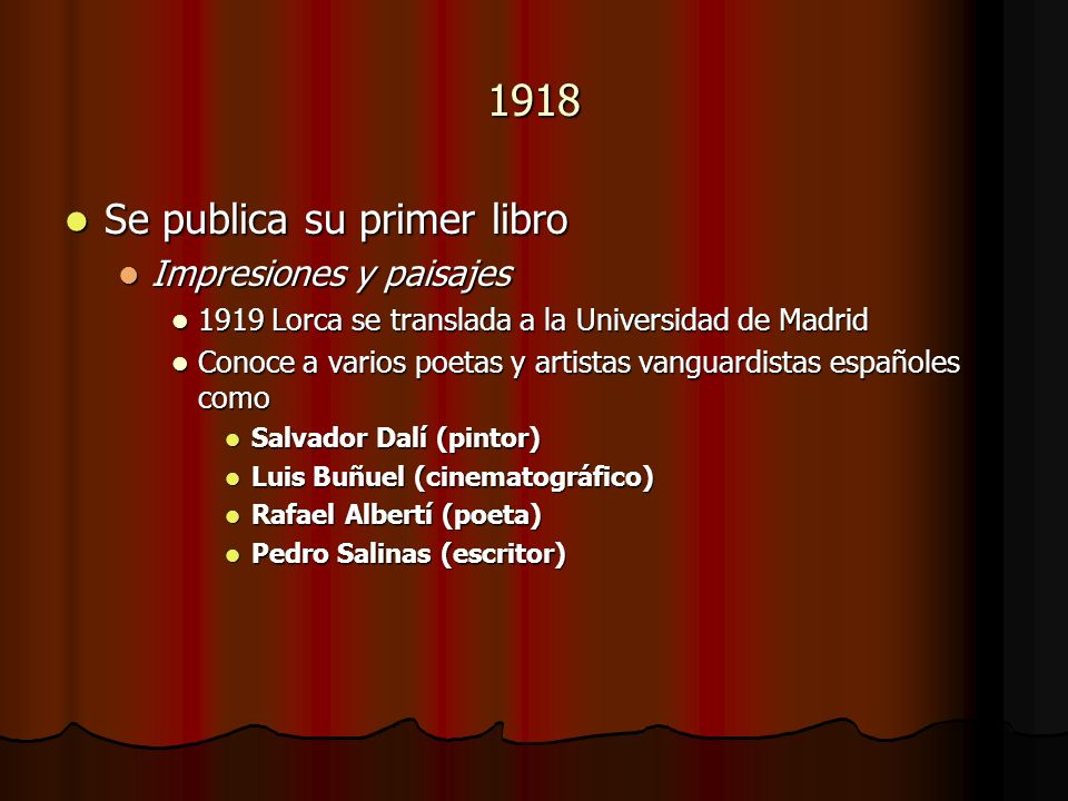 1918 Se publica su primer libro Impresiones y paisajes