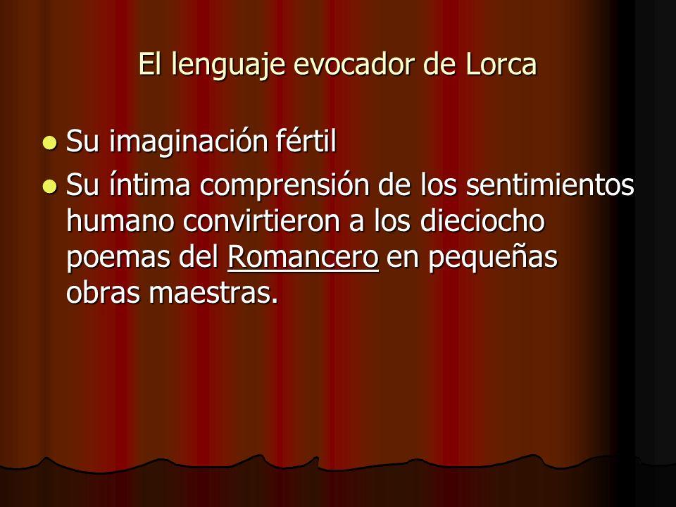 El lenguaje evocador de Lorca