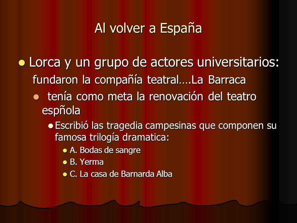 Lorca y un grupo de actores universitarios: