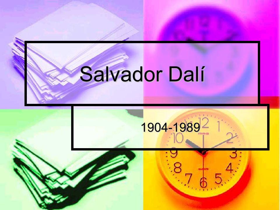 Salvador Dalí 1904-1989