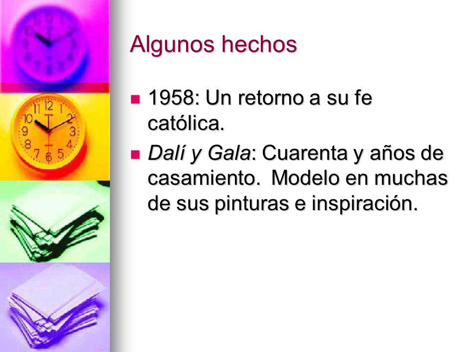 Algunos hechos 1958: Un retorno a su fe católica.