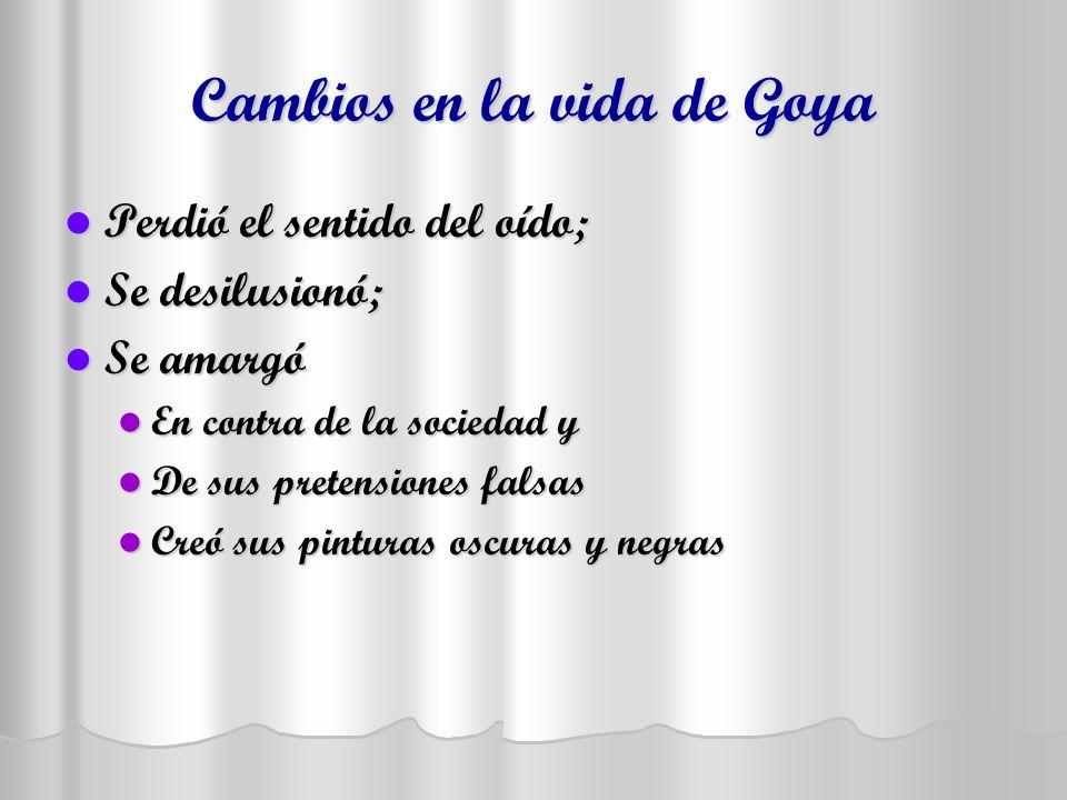 Cambios en la vida de Goya