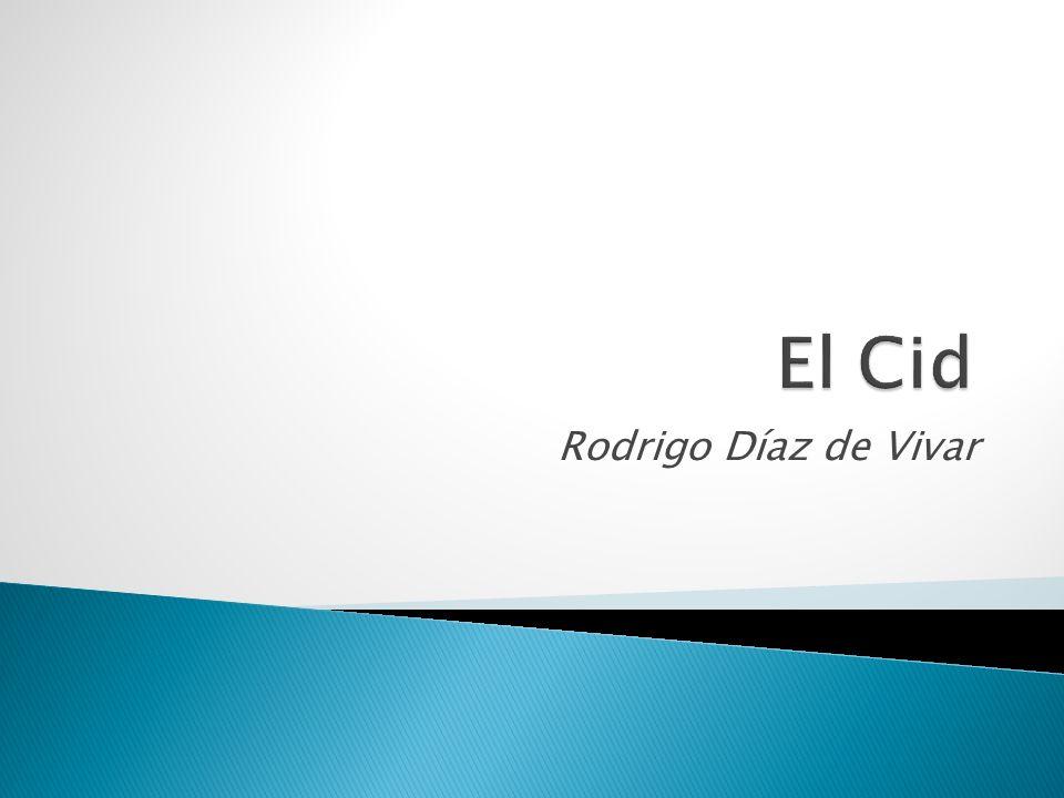 El Cid Rodrigo Díaz de Vivar