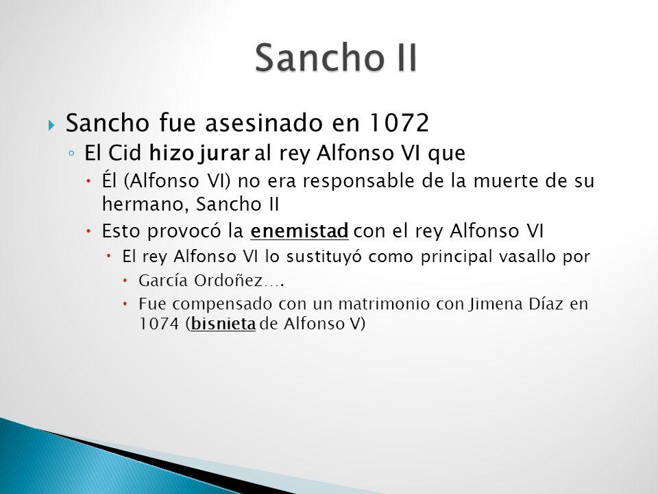 Sancho II Sancho fue asesinado en 1072