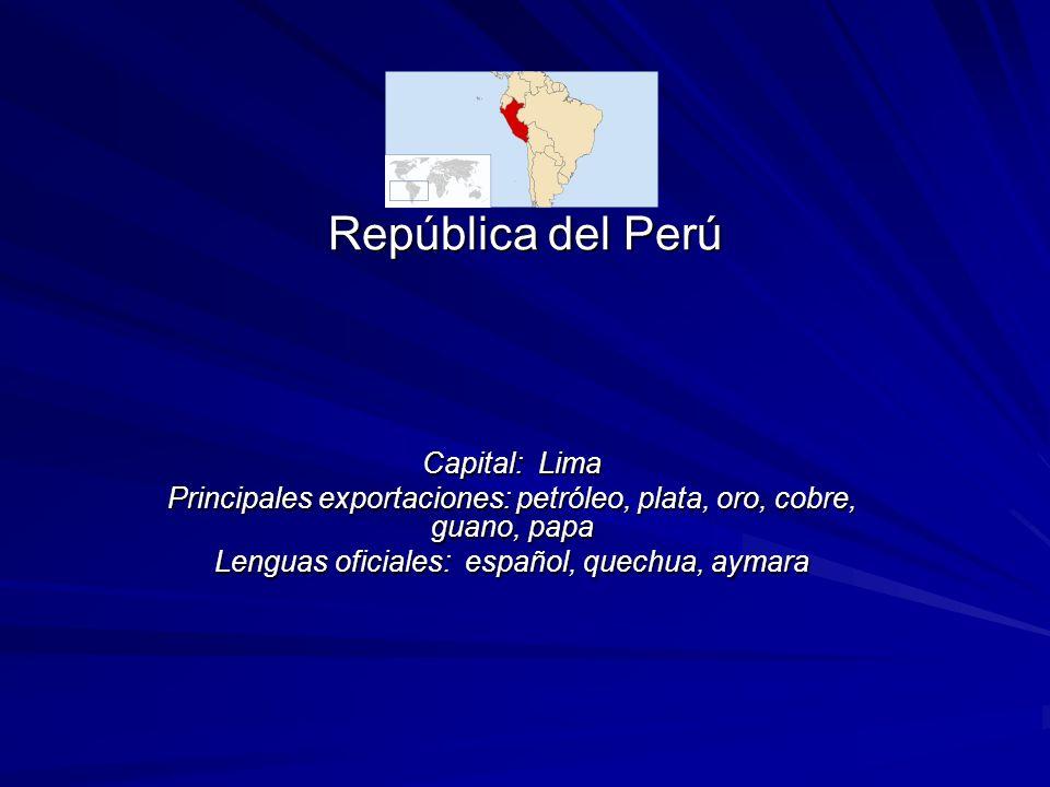 República del Perú Capital: Lima