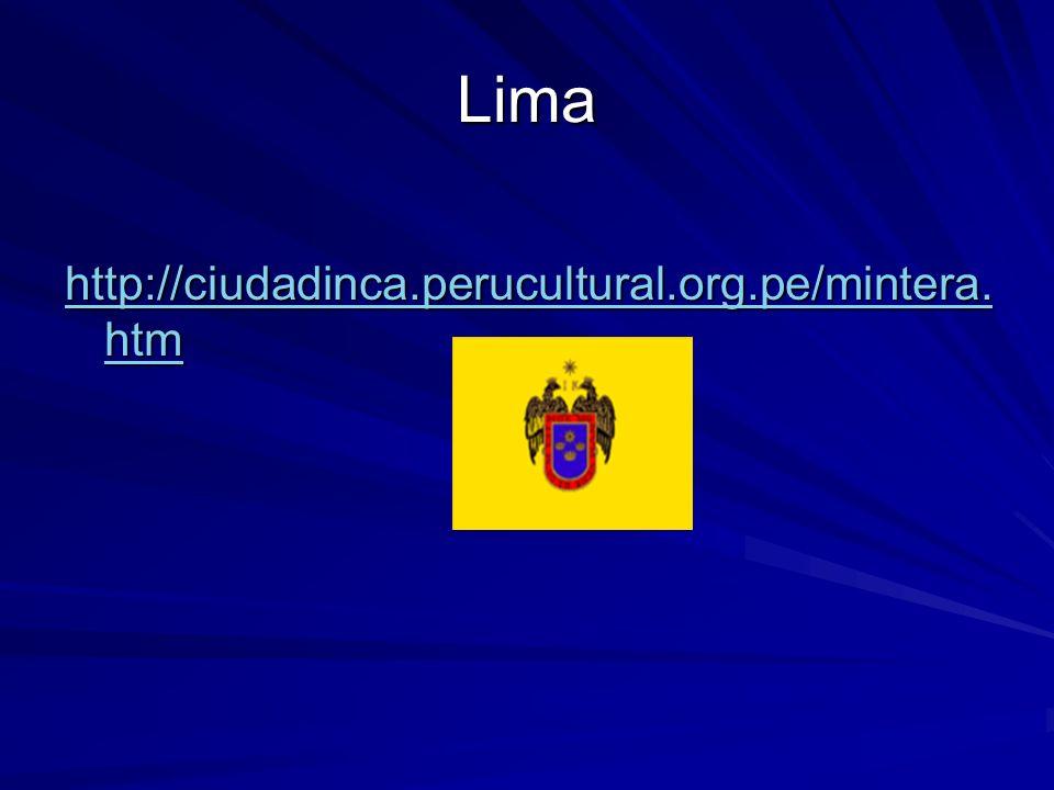 Lima http://ciudadinca.perucultural.org.pe/mintera.htm