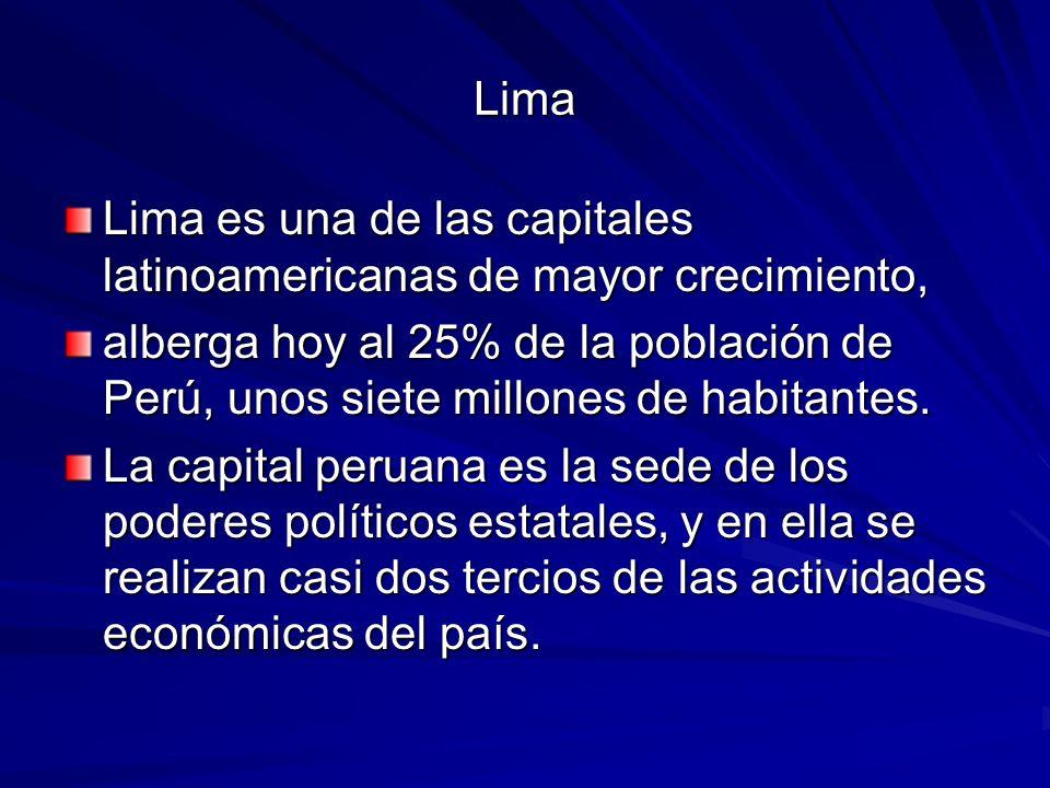 Lima Lima es una de las capitales latinoamericanas de mayor crecimiento,