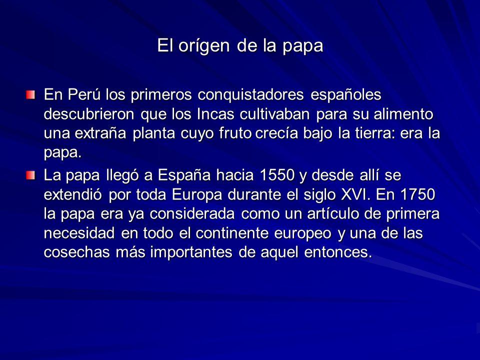 El orígen de la papa