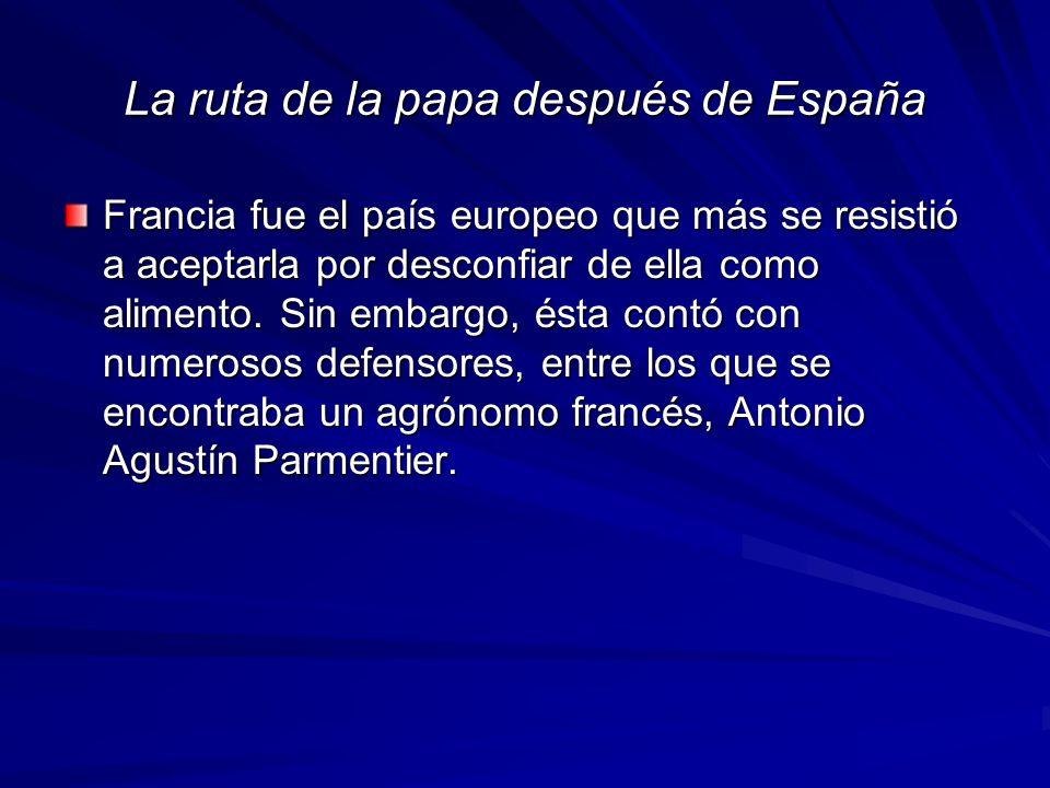 La ruta de la papa después de España