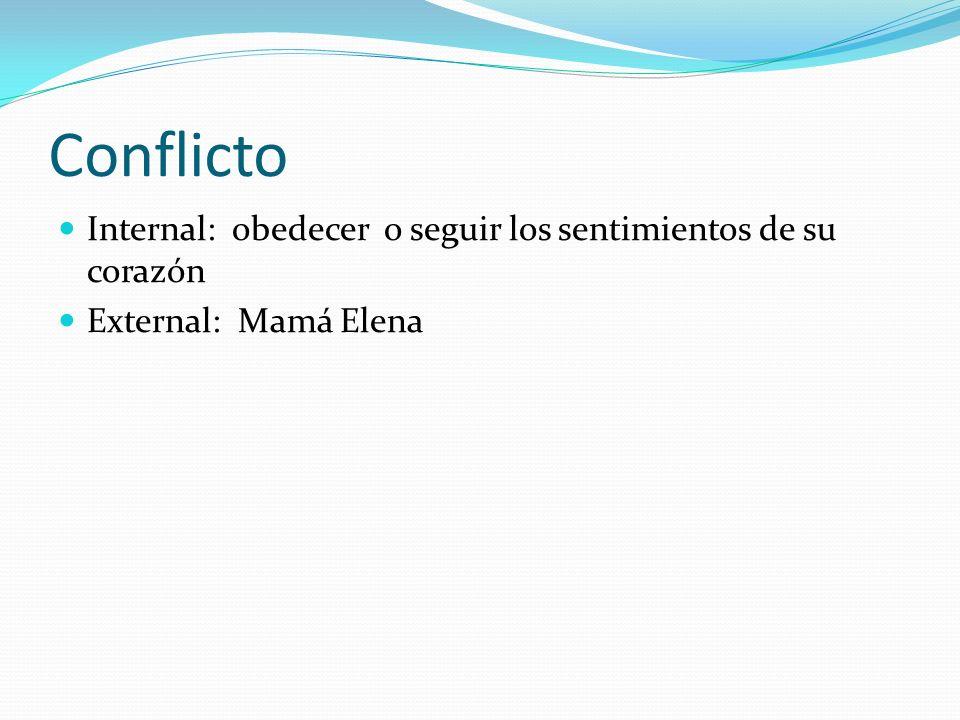 Conflicto Internal: obedecer o seguir los sentimientos de su corazón