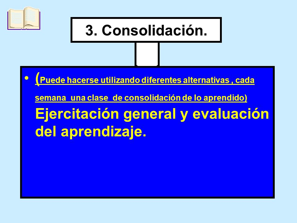 3. Consolidación.