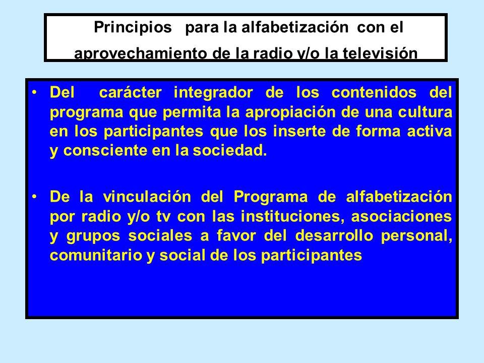 Principios para la alfabetización con el aprovechamiento de la radio y/o la televisión