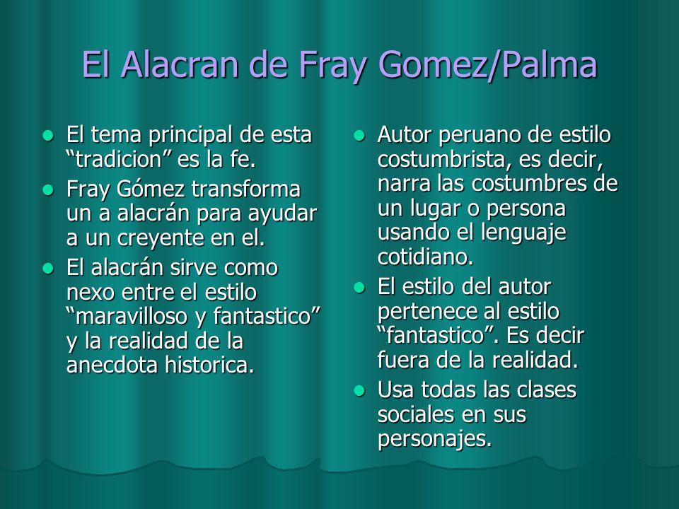 El Alacran de Fray Gomez/Palma