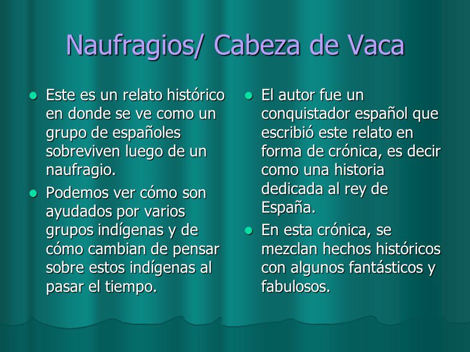 Naufragios/ Cabeza de Vaca