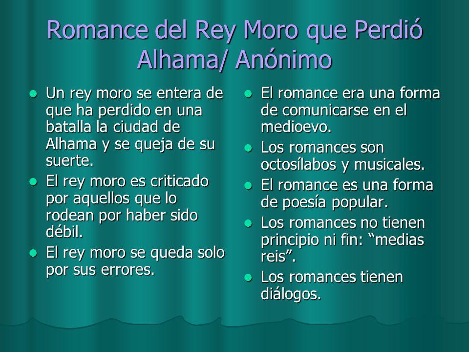 Romance del Rey Moro que Perdió Alhama/ Anónimo