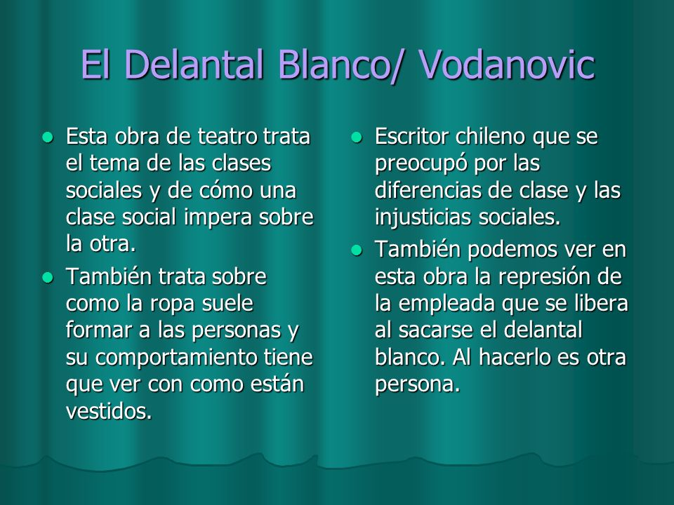 El Delantal Blanco/ Vodanovic