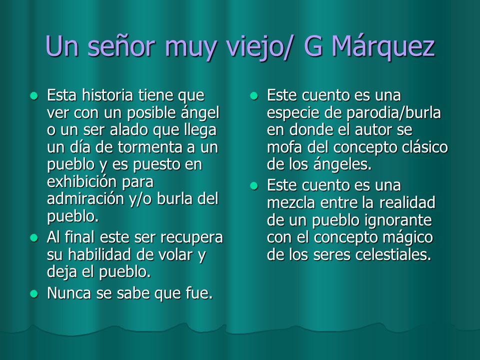 Un señor muy viejo/ G Márquez
