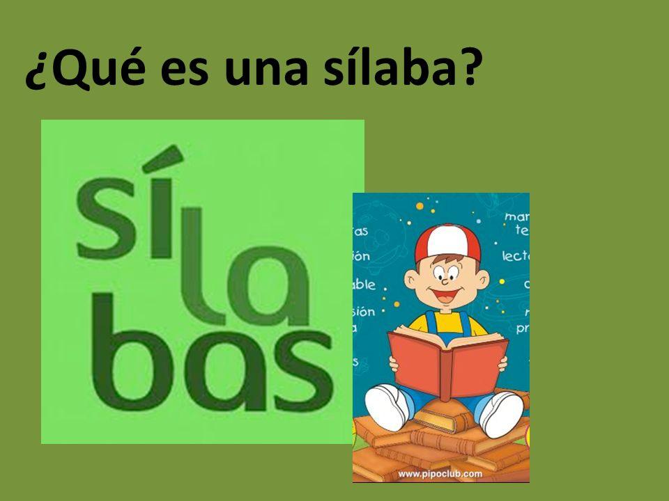 ¿Qué es una sílaba