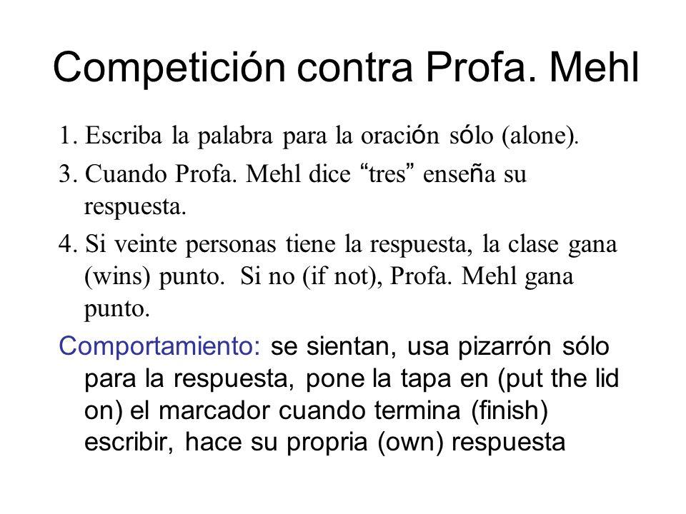 Competición contra Profa. Mehl