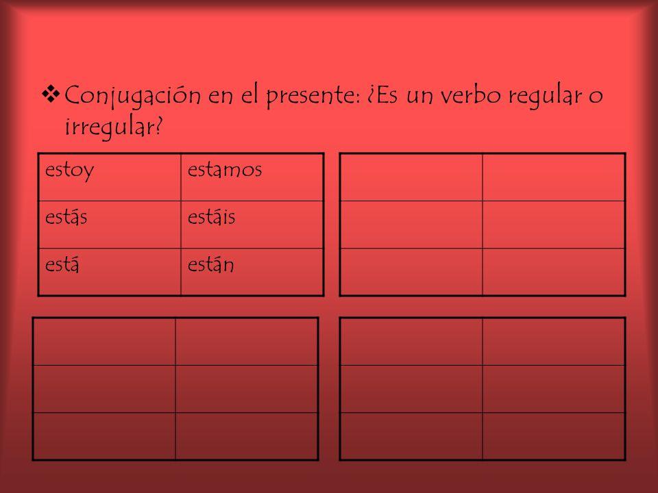 Conjugación en el presente: ¿Es un verbo regular o irregular