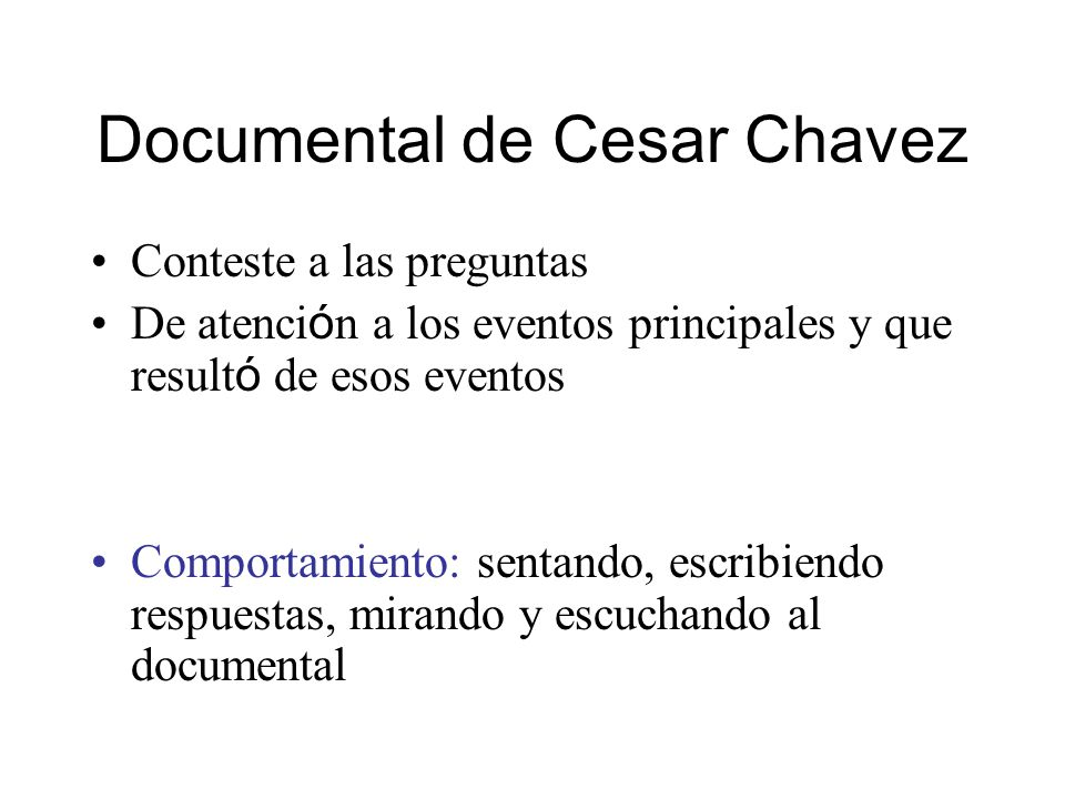 Documental de Cesar Chavez