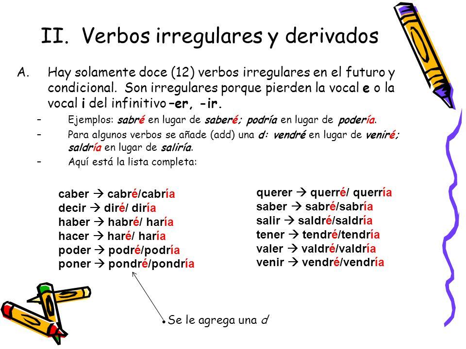 II. Verbos irregulares y derivados