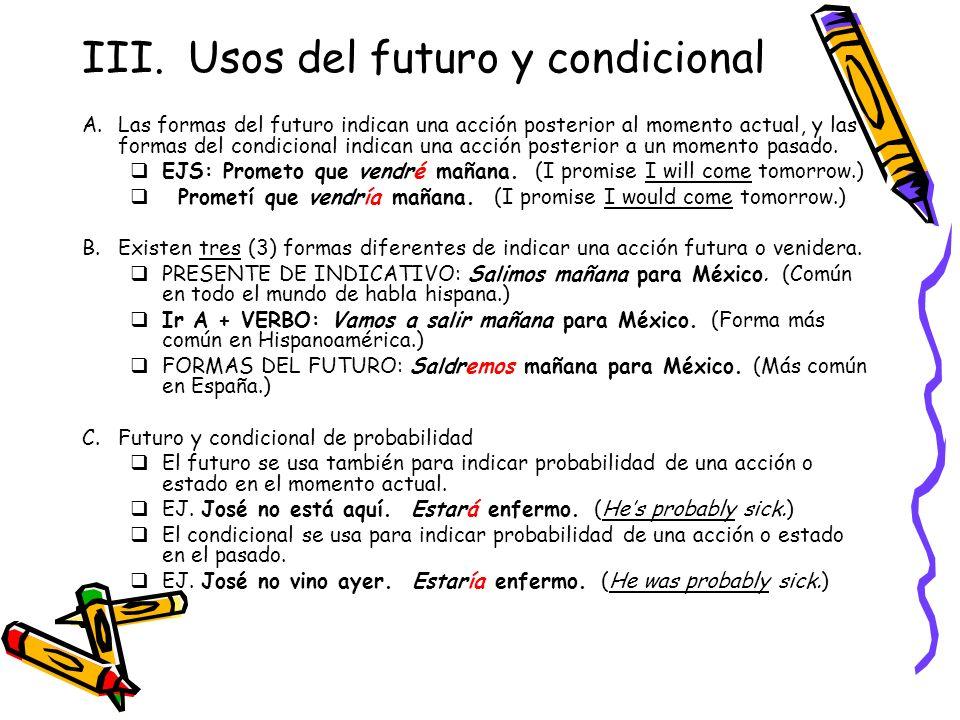 III. Usos del futuro y condicional