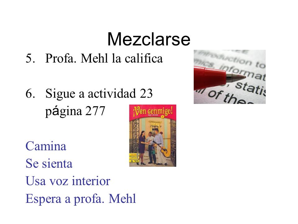 Mezclarse Profa. Mehl la califica Sigue a actividad 23 página 277