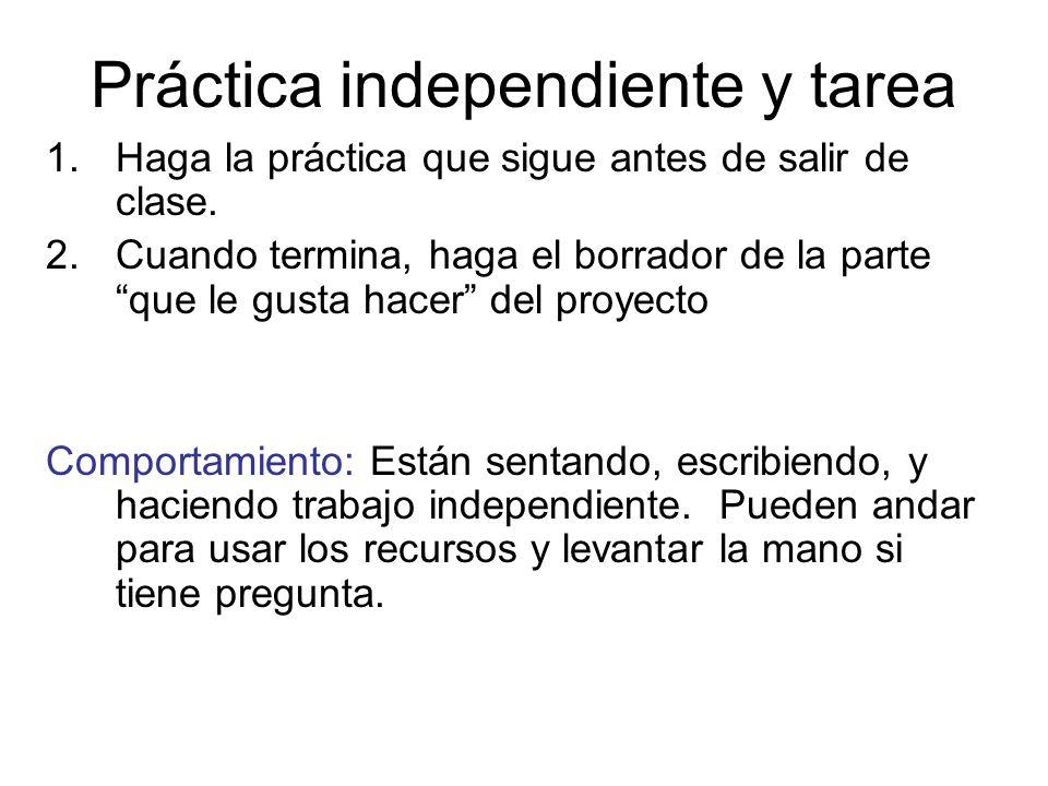 Práctica independiente y tarea