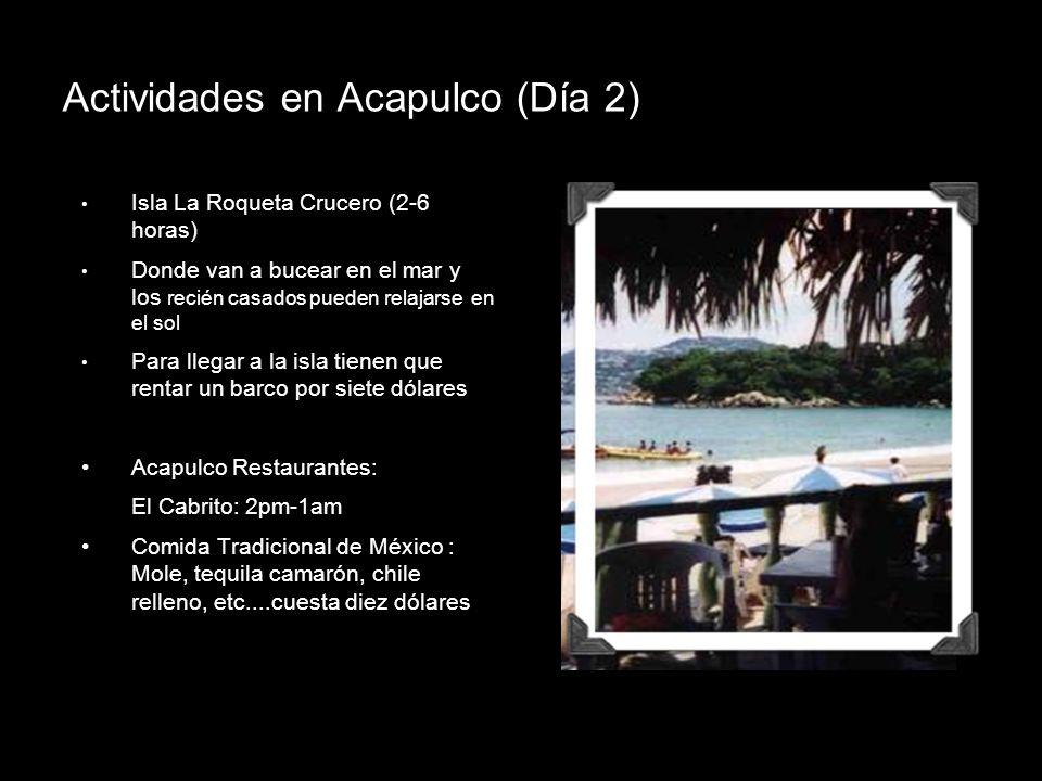 Actividades en Acapulco (Día 2)