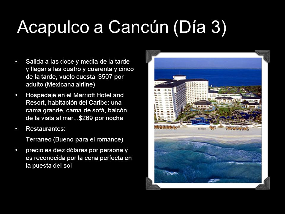 Acapulco a Cancún (Día 3)