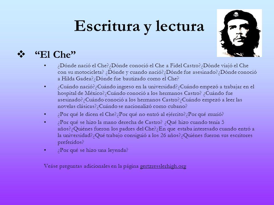 Escritura y lectura El Che