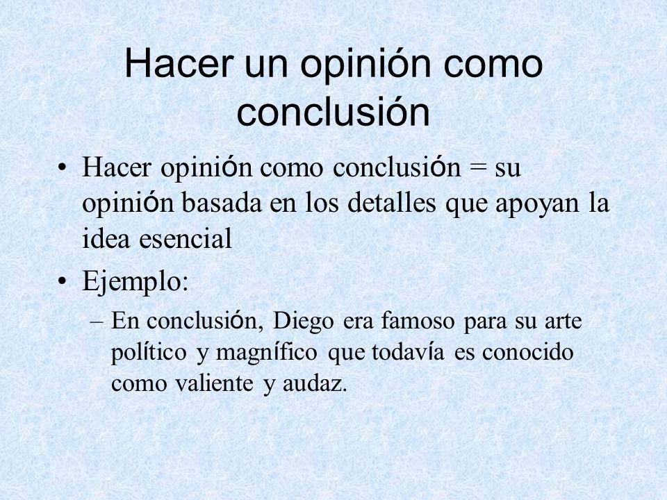 Hacer un opinión como conclusión