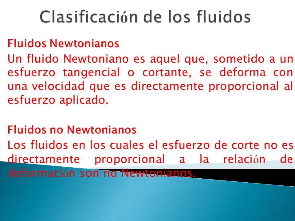 Clasificación de los fluidos