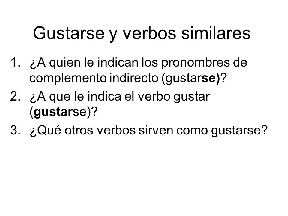 Gustarse y verbos similares