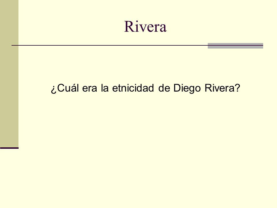 ¿Cuál era la etnicidad de Diego Rivera
