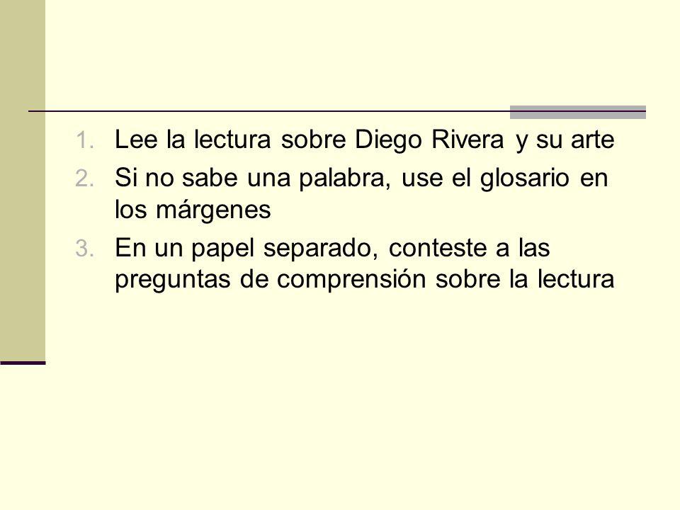 Lee la lectura sobre Diego Rivera y su arte
